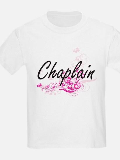 Chaplain Artistic Job Design with Flowers T-Shirt