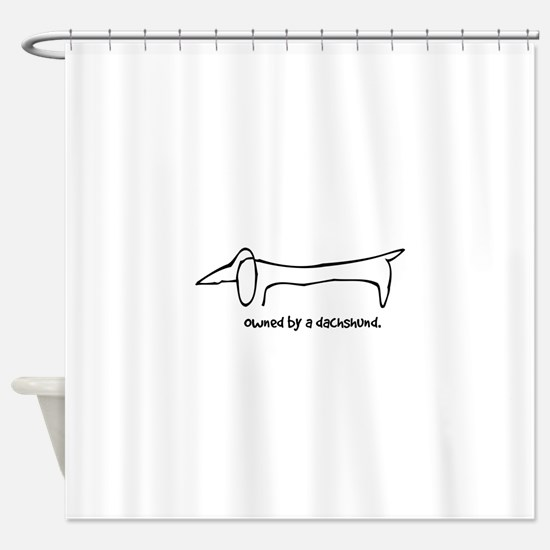Owned by a Dachshund Shower Curtain