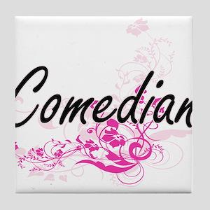Comedian Artistic Job Design with Flo Tile Coaster