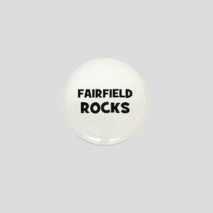 Fairfield Rocks Mini Button