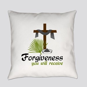 Forgiveness You Will Receive Everyday Pillow