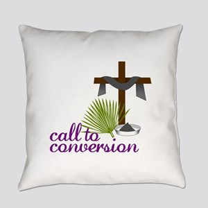 Call To Conversion Everyday Pillow
