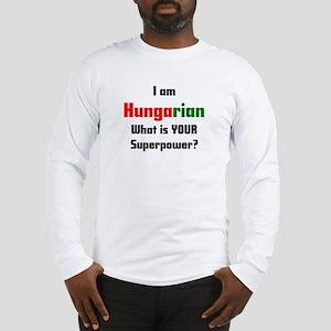 i am hungarian Long Sleeve T-Shirt