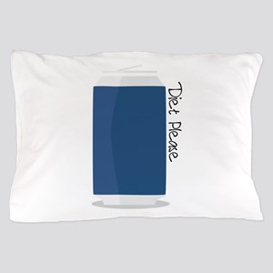Diet Please Pillow Case
