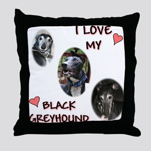 I Love My Black Greyhound Throw Pillow