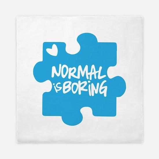 Normal Is Boring Queen Duvet