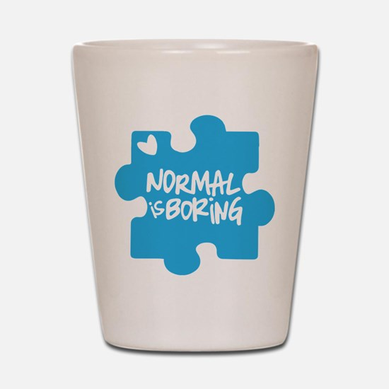 Normal Is Boring Shot Glass