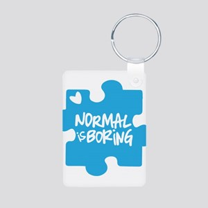 Normal Is Boring Keychains