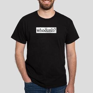 whodunit Dark T-Shirt