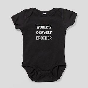 World's Okayest Brother Baby Bodysuit