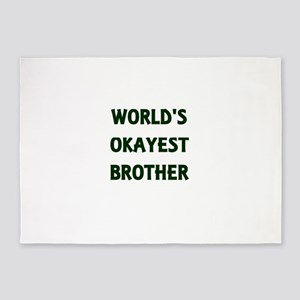 World's Okayest Brother 5'x7'Area Rug