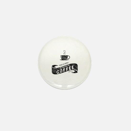 More Coffee (DARK) Mini Button