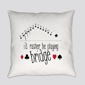 id rather be playing bridge Everyday Pillow