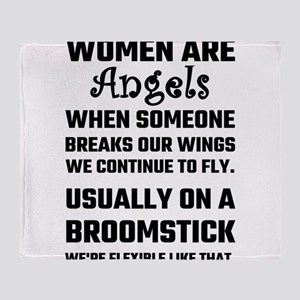 Women Are Angels... Throw Blanket