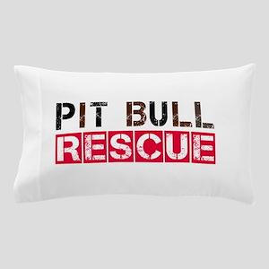 PIT BULL RESCUE Pillow Case