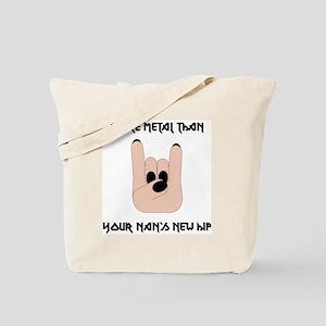 More Metal Than... Tote Bag