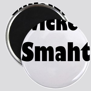 Wicked Smaht Magnets