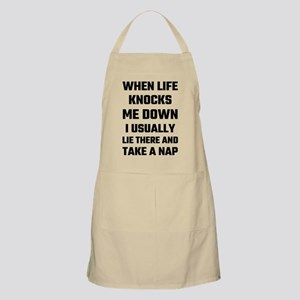 When Life Knocks Me Down I Usually Nap Apron