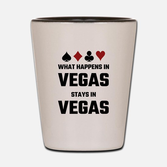 What Happens In Vegas Stays In Vegas Shot Glass