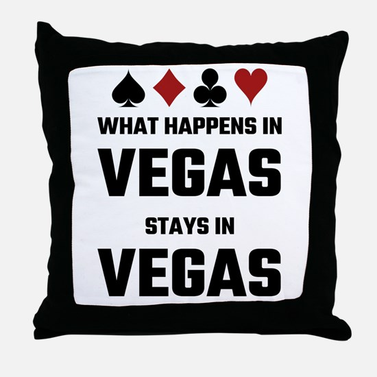 What Happens In Vegas Stays In Vegas Throw Pillow
