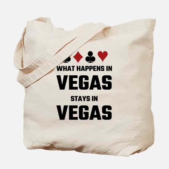 What Happens In Vegas Stays In Vegas Tote Bag