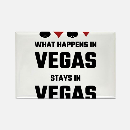 What Happens In Vegas Stays In Vegas Magnets