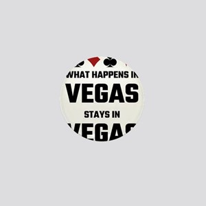 What Happens In Vegas Stays In Vegas Mini Button