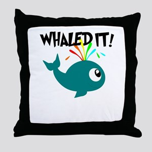 Whaled It! Throw Pillow