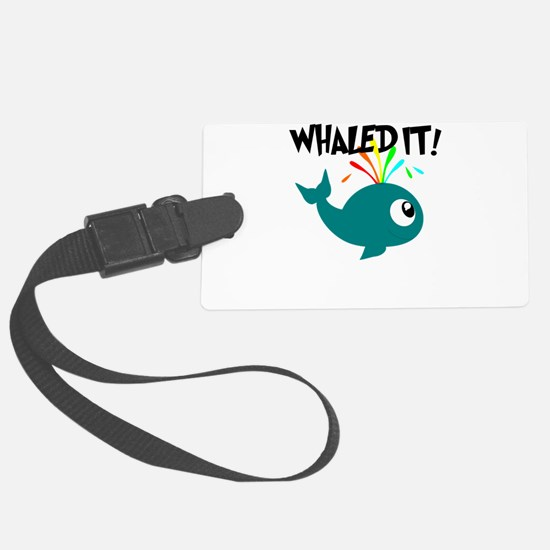 Whaled It! Luggage Tag