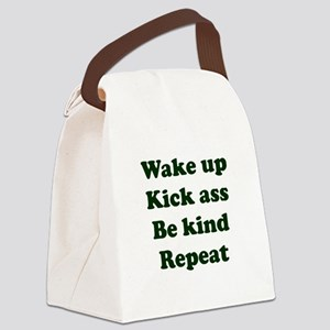 Wake Up Kick Ass Be Kind Repeat Canvas Lunch Bag