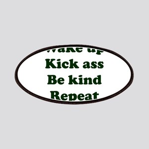 Wake Up Kick Ass Be Kind Repeat Patch