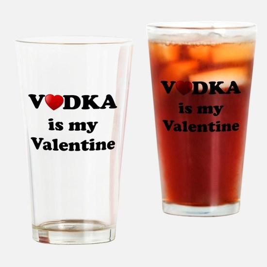 vodka is my valentine drinking glass - Valentines Vodka