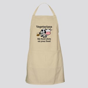 Vegetarians My Food Shits On Your Food Apron