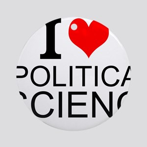 I Love Political Science Round Ornament
