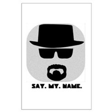 Say My Name Posters