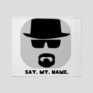Say My Name Throw Blanket