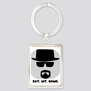 Say My Name Keychains