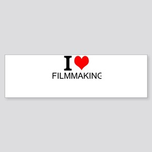 I Love Filmmaking Bumper Sticker