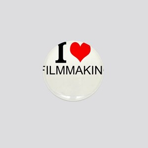 I Love Filmmaking Mini Button