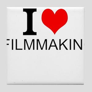 I Love Filmmaking Tile Coaster
