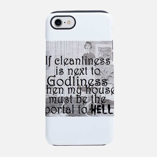 Cleanliness Joke iPhone 8/7 Tough Case