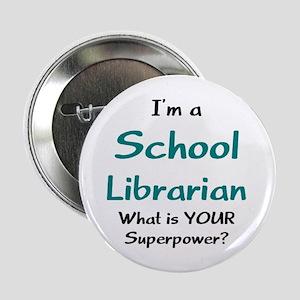 """school librarian 2.25"""" Button"""