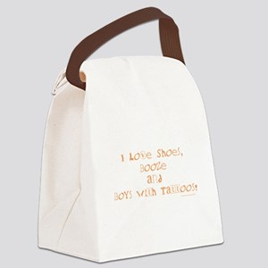 I LOVE SHOES, BOOZE AND... Canvas Lunch Bag