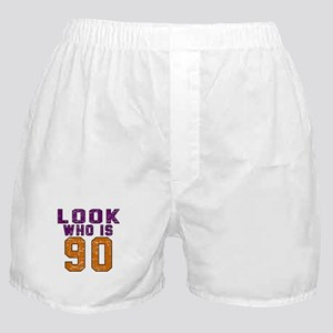 Look Who Is 90 Boxer Shorts