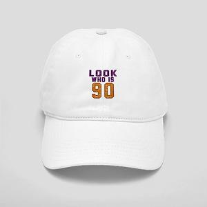 Look Who Is 90 Cap