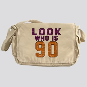 Look Who Is 90 Messenger Bag
