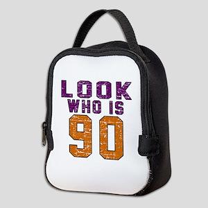 Look Who Is 90 Neoprene Lunch Bag