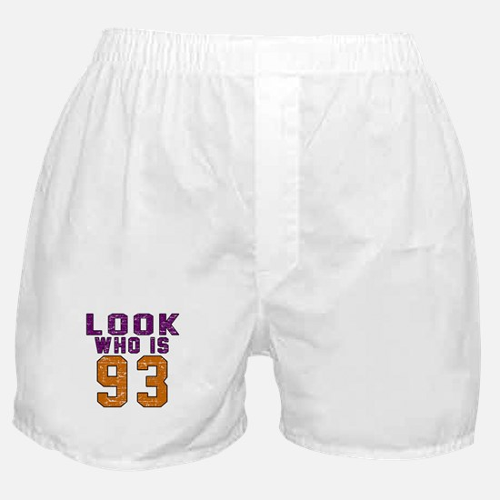 Look Who Is 93 Boxer Shorts
