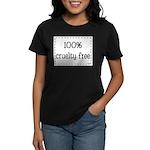 100% Cruelty Free Women's Dark T-Shirt