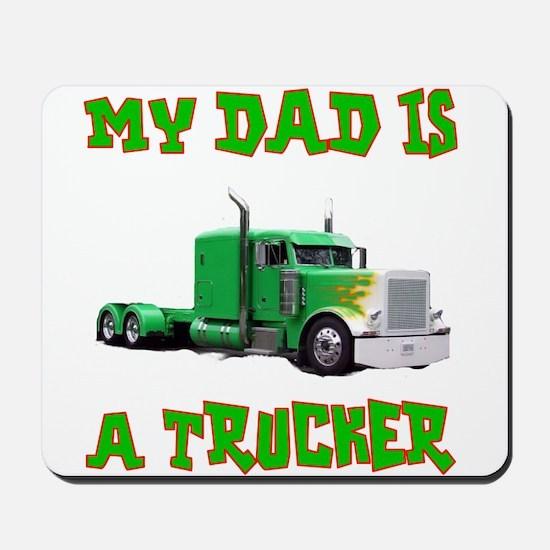 My Dad Is A Trucker Mousepad
